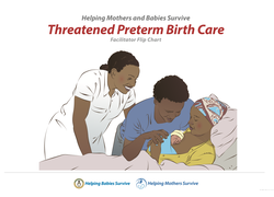 Helping Mothers Survive: Threatened Preterm Birth Care (HMS TPTBC)